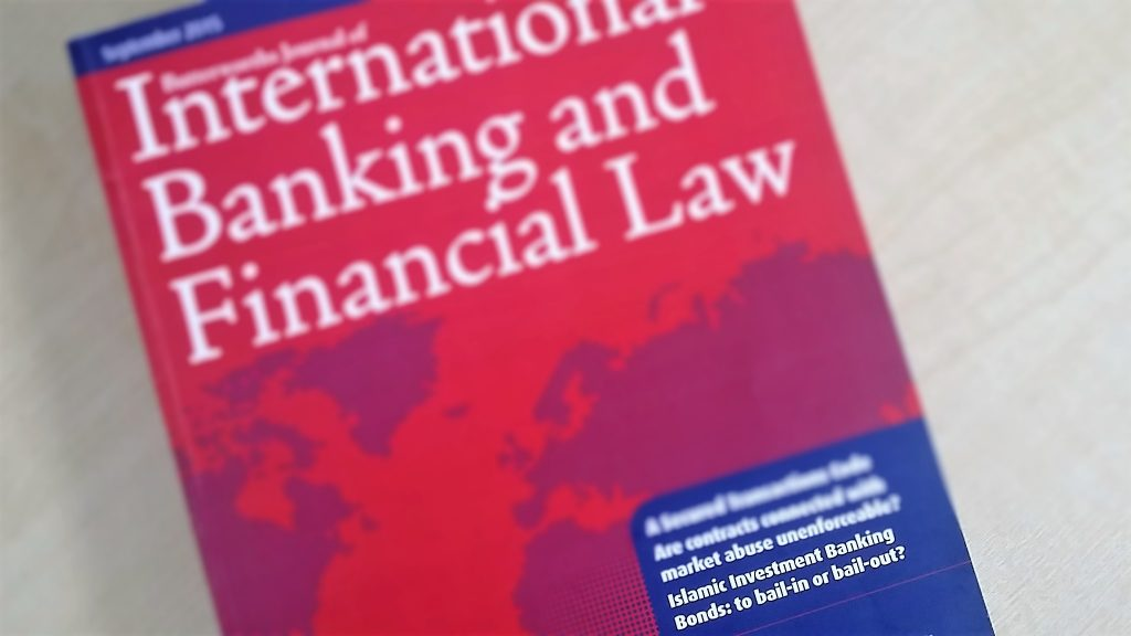 Journal of International Banking and Financial Law cover Islamic Investment Banking Bonds Bail in or bail Article by Tahir Ashraf banking barrister